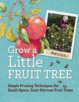 Jacket Image For: Grow a Little Fruit Tree