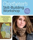 Jacket image for The Crocheter's Skill-Building Handbook
