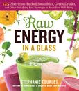 Jacket Image For: Raw Energy in a Glass