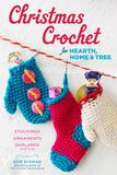 Jacket Image For: Christmas Crochet for Hearth, Home, and Tree