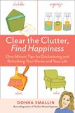 Jacket image for Clear the Clutter, Find Happiness