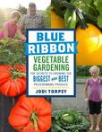 Jacket image for Blue-Ribbon Vegetable Gardening