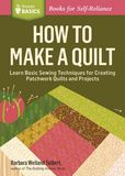Jacket Image For: How to Make a Quilt