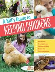 Jacket image for A Kid's Guide to Keeping Chickens