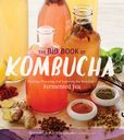 Jacket Image For: The Big Book of Kombucha