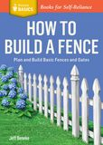 Jacket Image For: How to Build a Fence