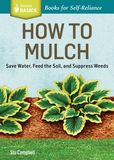 Jacket Image For: How to Mulch