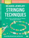 Jacket Image For: Beaded Jewelry: Stringing Techniques