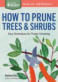 Jacket image for How to Prune Trees and Shrubs