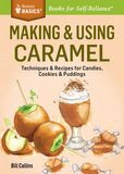 Jacket Image For: Making & Using Caramel