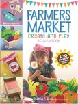 Jacket Image For: Farmers Market Create-and-Play Activity Book