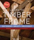 Jacket Image For: Learn to Timber Frame