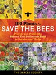 Jacket Image For: 100 Plants to Feed the Bees