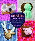 Jacket image for Crochet Taxidermy