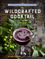 Jacket Image For: The Wildcrafted Cocktail