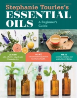 Jacket Image For: Stephanie Tourles's Essential Oils: A Beginner's Guide