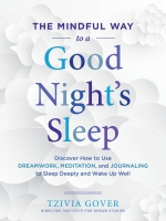 Jacket Image For: The Mindful Way to a Good Night's Sleep