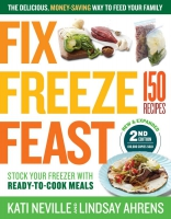 Jacket Image For: Fix, Freeze, Feast, 2nd Edition