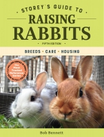 Jacket Image For: Storey's Guide to Raising Rabbits, 5th Edition