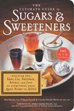 Jacket Image For: The Ultimate Guide to Sugars and Sweeteners