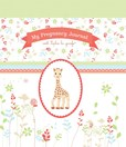 Jacket image for My Pregnancy Journal with Sophie la girafe