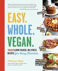 Jacket Image For: Easy. Whole. Vegan.