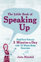Jacket Image For: The Little Book of Speaking Up