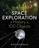 Jacket Image For: Space Exploration - A History in 100 Objects