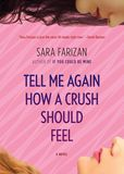 Jacket Image For: Tell Me Again How a Crush Should Feel