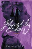 Jacket image for Ghostly Echoes