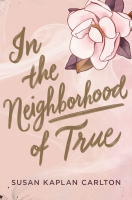 Jacket Image For: In the Neighborhood of True