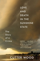 Jacket Image For: Love and Death in the Sunshine State