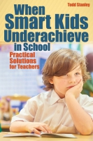 Jacket Image For: When Smart Kids Underachieve in School