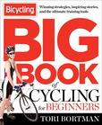 Jacket Image For: The Bicycling Big Book of Cycling for Beginners