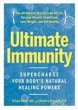 Jacket Image For: Ultimate Immunity: Supercharge Your Body's Natural Healing Powers