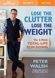 Jacket image for Lose the Clutter, Lose the Weight