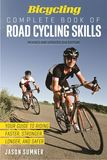 Jacket Image For: Bicycling Complete Book of Road Cycling Skills