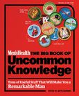 Jacket Image For: Men's Health: The Big Book of Uncommon Knowledge