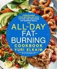 Jacket Image For: The All-Day Fat-Burning Cookbook