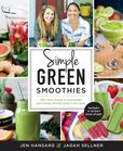 Jacket Image For: Simple Green Smoothies with Jen and Jadah