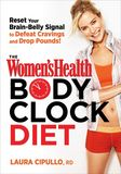 Jacket Image For: The Women's Health Body Clock Diet