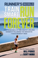 Jacket Image For: Runner's World Train Smart, Run Forever