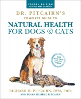 Jacket Image For: Dr. Pitcairn's Complete Guide to Natural Health for Dogs & Cats (4th Edition)