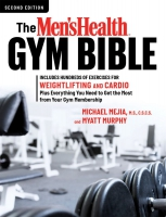 Jacket Image For: The Men's Health Gym Bible (2nd edition)