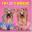 Jacket Image For: 101 Uses For A Yorkie