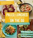 Jacket image for Paleo Lunches and Breakfasts On the Go