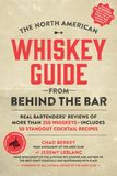 Jacket image for The North American Whiskey Guide from Behind the Bar