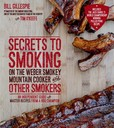 Jacket Image For: Secrets to Smoking on the Weber Smokey Mountain Cooker and Other Smokers