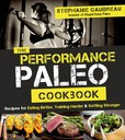 Jacket Image For: The Performance Paleo Cookbook