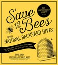 Jacket Image For: Save the Bees with Natural Backyard Hives